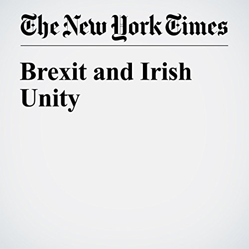 Brexit and Irish Unity cover art