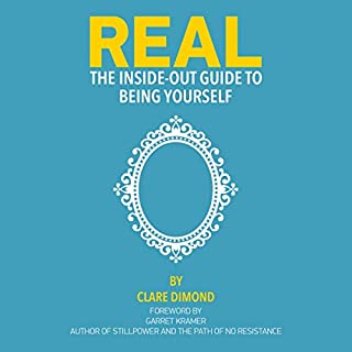 Real: The Inside-Out Guide to Being Yourself cover art