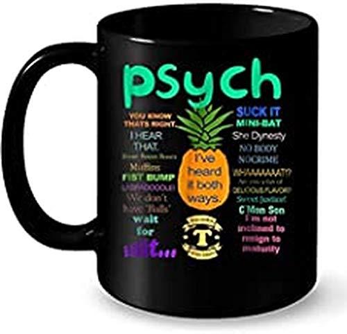 Psych Pineapple I've Heard It Both Ways Mugs 11oz Coffee Mug