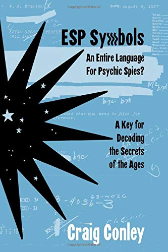 Price comparison product image ESP Symbols: An Entire Language For Psychic Spies: A Key for Decoding the Secrets of the Ages
