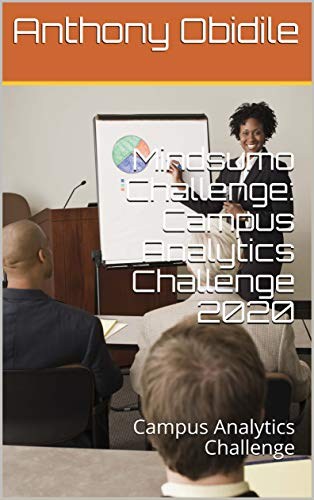 Mindsumo Challenge: Campus Analytics Challenge 2020: Campus Analytics Challenge (English Edition)
