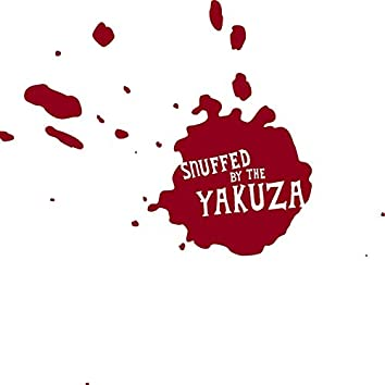 Snuffed by the Yakuza