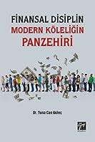 Finansal Disiplin Modern Köleligin Panzehiri