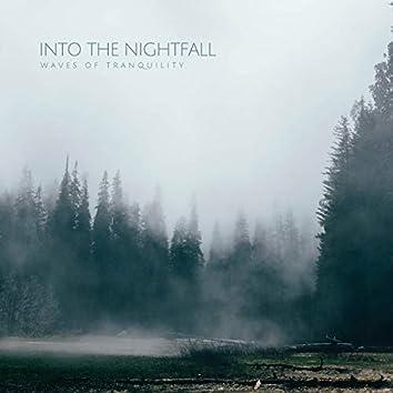Into The Nightfall