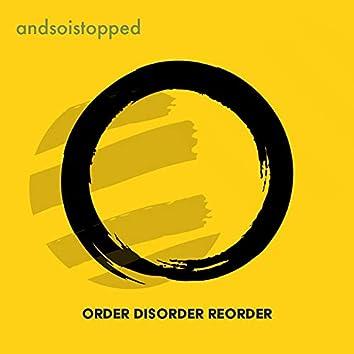 order disorder reorder