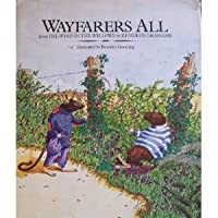 Wayfarers All: From the Wind in the Willows 0684168766 Book Cover