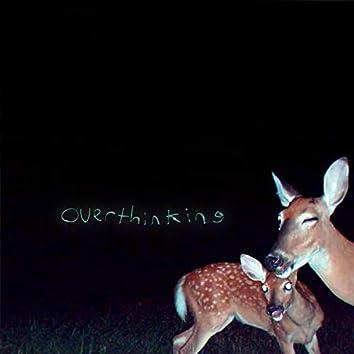 overthinking (feat. Unaloon)
