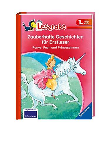 Zauberhafte Geschichten für Erstleser. Ponys, Feen und Prinzessinnen - Leserabe 1. Klasse - Erstlesebuch für Kinder ab 6 Jahren (Leserabe - Sonderausgaben)