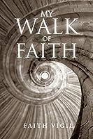 My Walk of Faith
