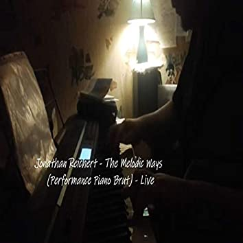 The Melodic Ways (Performance Piano Brut) (Live)