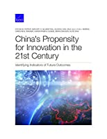 China's Propensity for Innovation in the 21st Century: Identifying Indicators of Future Outcomes