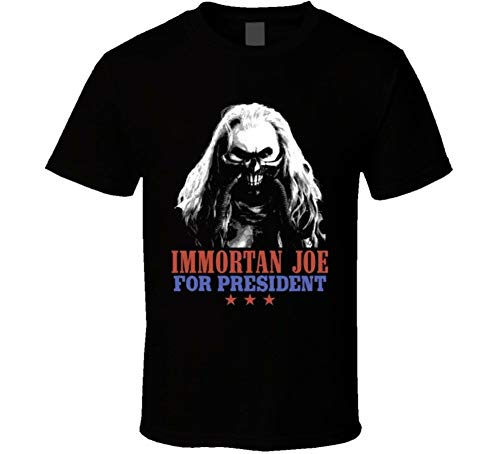 Immortan Joe Mad Max for President Ugly Movie Villain Fan T Shirt
