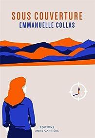 Sous couverture par Emmanuelle Collas