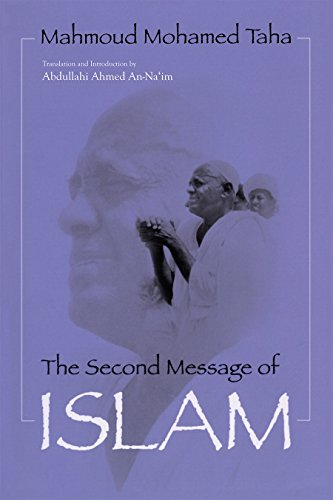 Na'im, A:  The Second Message of Islam (Contemporary Issues in the Middle East)