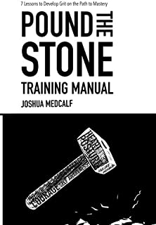 Pound The Stone Training Manual