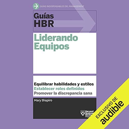Diseño de la portada del título Guías HBR: Liderando equipos