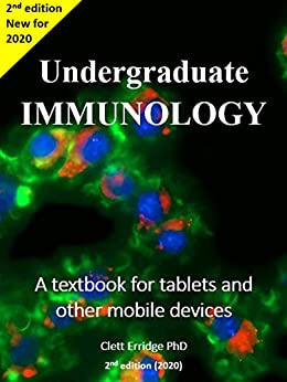 Undergraduate Immunology: A textbook for tablets and other mobile devices by [Clett Erridge]