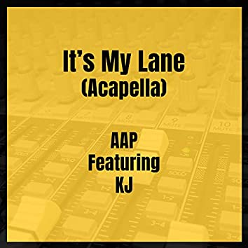 It's My Lane (Acapella)