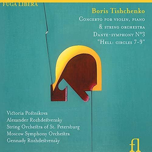 Victoria Postnikova, Alexander Rozhdestvenski, String Orchestra of St. Petersburg & Moscow Symphony Orchestra