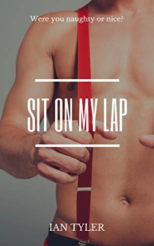 Sit On My Lap (English Edition)
