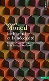 Le Hasard et la Nécessité. Essai sur la philosophie naturelle de la biologie moderne (Sciences) - Format Kindle - 8,49 €