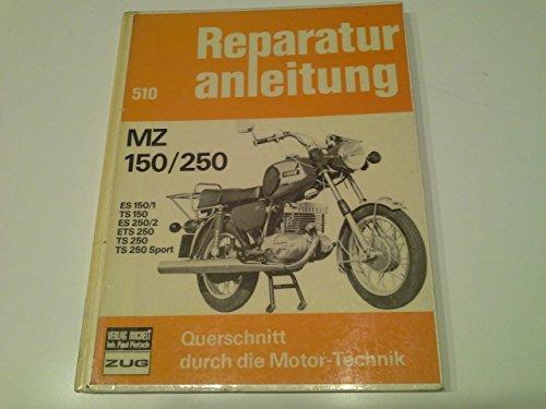 reparaturanleitung mz 150/250. es 150/1. ts 150. es 250/2. ets 250. ts 250. ts 250 sport