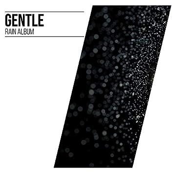 15 Gentle Rain Album to Drift Off & Sleep