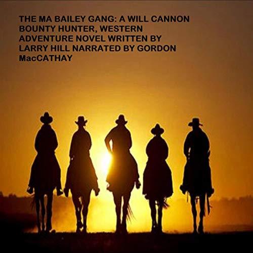 The Ma Bailey Gang Titelbild