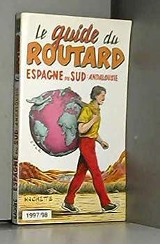 Paperback Espagne du Sud, Andalousie (Le guide du routard) [French] Book