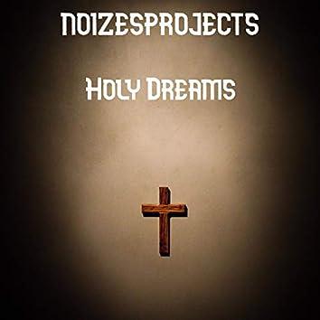 Holy dreams