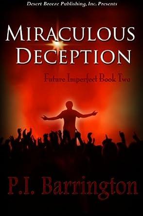 Miraculous Deception