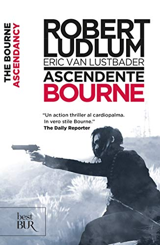 Download Ascendente Bourne: Jason Bourne vol. 12 (Serie Jason Bourne) (Italian Edition) B0168W5238