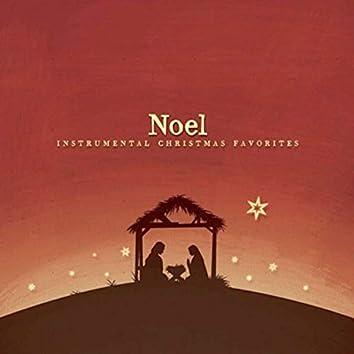 Noel: Instrumental Christmas Favorites
