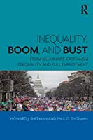 Inequality, Boom, and Bust