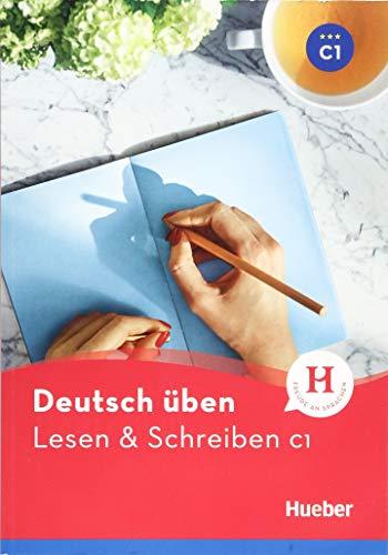Lesen & Schreiben C1: Buch (Deutsch üben - Lesen & Schreiben)