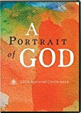 2004 National Conference: A Portrait of God (Theology Conference Series)