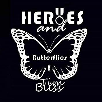 Heroes and Butterflies
