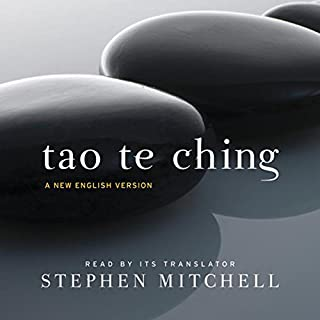 Tao Te Ching     A New English Version              Written by:                                                                                                                                 Lao Tzu,                                                                                        Stephen Mitchell                               Narrated by:                                                                                                                                 Stephen Mitchell                      Length: 1 hr and 41 mins     61 ratings     Overall 4.7
