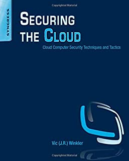 Securing the Cloud: Cloud Computer Security Techniques and Tactics