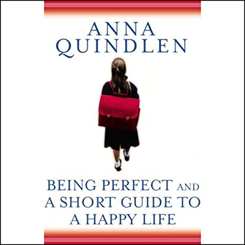 Being Perfect & A Short Guide to a Happy Life audiobook cover art