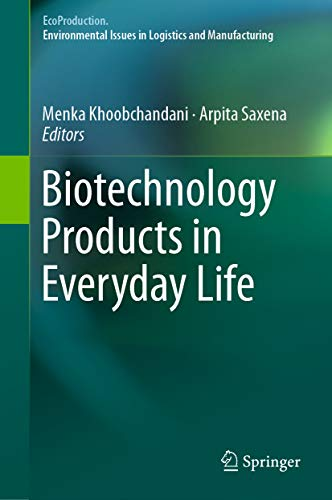 Biotechnology Products in Everyday Life (EcoProduction) (English ...