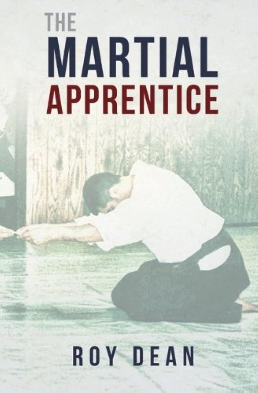 セッション広く花嫁The Martial Apprentice: Life as a Live in Student of Japanese Jujutsu (The Warriors Way)