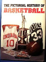 The Pictorial History of Basketball 0831768886 Book Cover