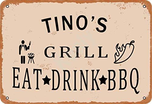 Keely Tino'S Grill Eat Drink BBQ Metall Vintage Zinn Zeichen Wanddekoration 12x8 Zoll für Cafe Bars Restaurants Pubs Man Cave Dekorativ