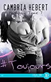 #Toujours: Hashtag #7 (French Edition)