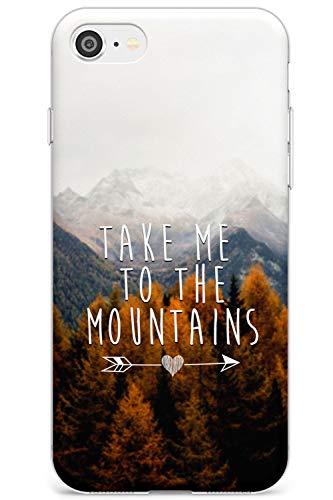 Prendere Me Monti Citazione Slim Cover per iPhone 6 TPU Protettivo Phone Leggero con Viaggio Inspirational Pace Amore Nazione