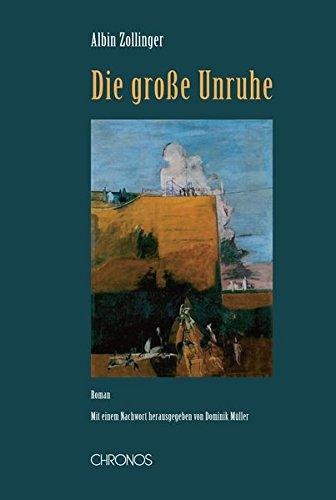 Die grosse Unruhe: Roman (Schweizer Texte, Neue Folge)