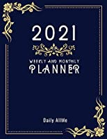 "2021 Weekly and Monthly Planner: Practical Elegant Weekly and Monthly Planner, Large Size: 8.5"" X 11"" - 1 Year Organizer, January to December 2021 Agenda - Calendar Schedule - Appointment Notebook - Inspirational Quotes - Dark Blue Cover"