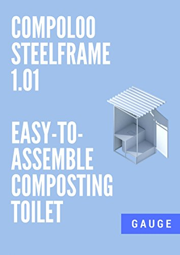 Compoloo Steel Frame 101 Easy-to-Assemble Compost Toilet (English Edition)