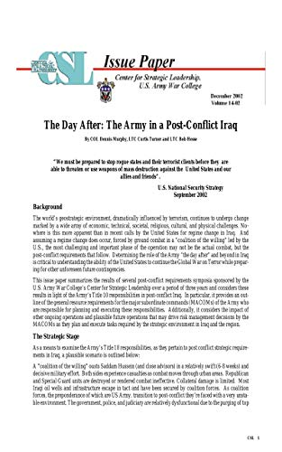 The Day After: The Army in a Post-Conflict Iraq By COL Dennis Murphy, LTC Curtis Turner and LTC Bob Hesse (2002) (English Edition)